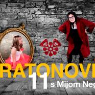 Maratonovih 11 s Mijom Negovetić – USKORO